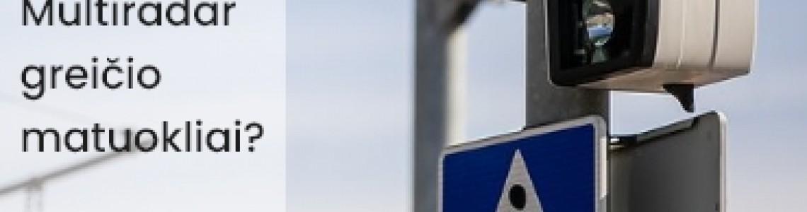 Kas yra Multiradar greičio matuokliai?